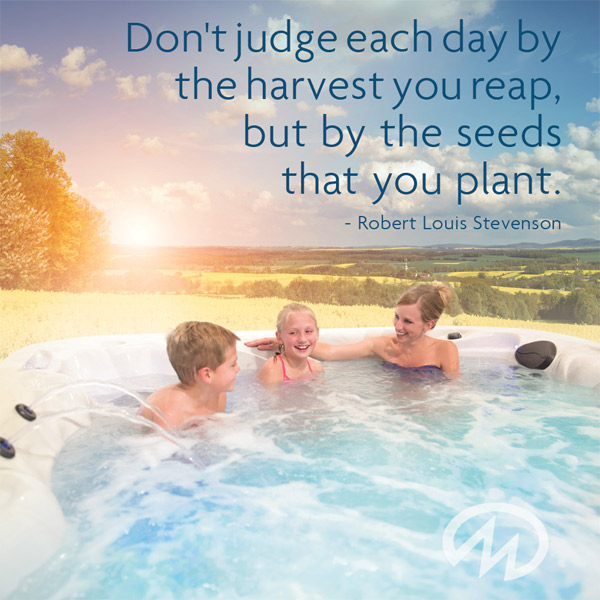 Don't judge each day by the harvest you reap, but by the seeds you plant.